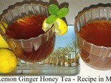 Tasty Lemon Ginger Honey Tea Recipe in Marathi