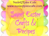 Easter Recipes Easter Crafts and Easter Treats Link Party