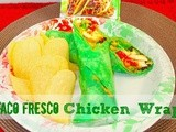 Taco Fresco Chicken Wrap {Cinco de Mayo Recipe}