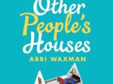 Other People's Houses by Abbi Waxman Book Review