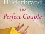 The Perfect Couple by Elin Hilderbrand Book Review
