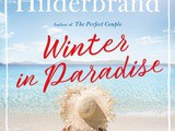 Winter in Paradise by Elin Hilderbrand Book Review