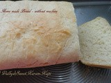 Fresh Home baked Bread without Machine
