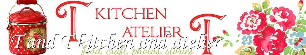 Very Good Recipes - T and T kitchen and atelier