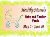 Healthy Morsels- Baby and Toddler Foods