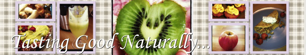 Very Good Recipes - Tasting Good Naturally...