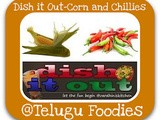 Dish it Out -  Maize/Corn and Chillies Event Announcement