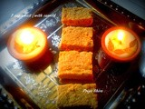 7 Cup Sweet / Burfi (with carrot)