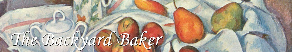 Very Good Recipes - The Backyard Baker