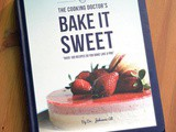 "Cook Book Review – ""Bake it Sweet"" by The Cooking Doctor"