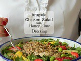 Arugula Chicken Salad with Honey Lime Dressing