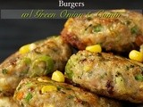 Chicken, Zucchini & Fresh Corn Burgers w/ Green Onion & Cumin
