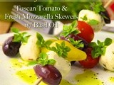 Independence Day Greetings and an All-Time Cafe Favorite; Tuscan Tomato & Fresh Mozzarella Skewers w/ Basil Oil