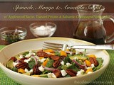 Spinach, Mango & Avocado Salad w/ Applewood Bacon, Toasted Pecans & Balsamic-Champagne Vinaigrette