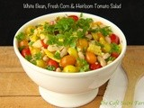 White Bean, Fresh Corn & Heirloom Tomato Salad