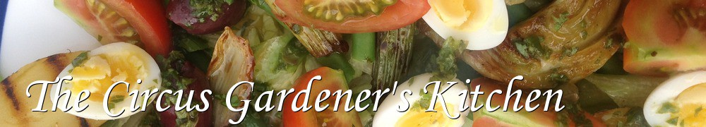 Very Good Recipes - The Circus Gardener's Kitchen