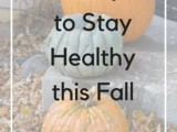 5 Ways to Stay Healthy this Fall