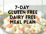 7-Day Gluten Free Dairy Free Meal Plan