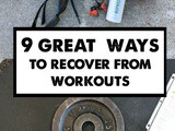 9 Great Ways to Recover from Workouts