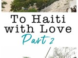 Blessing Others: To Haiti with Love, Part 2