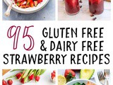 Dairy Free and Gluten Free Strawberry Recipes