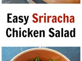 Easy Sriracha Chicken Salad