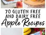 Gluten Free and Dairy Free Apple Recipes for Fall