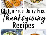 Gluten Free Dairy Free Thanksgiving Recipes