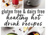 Healthy Dairy Free Hot Drinks (Gluten Free)