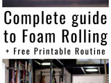 Ready to roll: complete guide to foam rolling and rolling routine