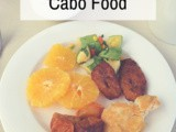 Tfc Travels: Fresh & Healthy Cabo Food