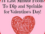 14 Last Minute Foods to Dip and Sprinkle for Valentine's Day