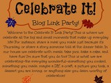 Celebrate It! Blog Link Party