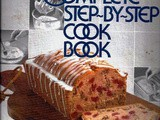 Cookbook Review...Better Homes and Gardens Complete Step-by-Step Cook Book