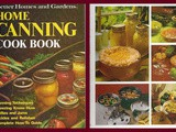 Cookbook Reviews...Better Homes and Gardens Home Canning Cook Book