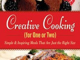 Cookbook Reviews Creative Cooking for One or Two