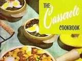 Cookbook Reviews...The Casserole Cook Book