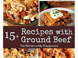 15+ Dinner Recipes with Ground Beef - Easy Ideas the Whole Family Will Love