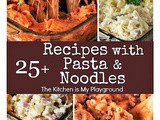 25+ Dinner Recipes with Macaroni, Pasta & Noodles