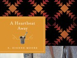 Book review:  a heartbeat away by s. dionne moore