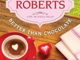 Book review:  better than chocolate by sheila roberts