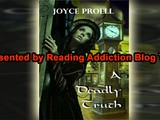 Book review & giveaway:  a deadly truth - by joyce proell