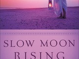 Book review:  slow moon rising by Eva Marie Everson