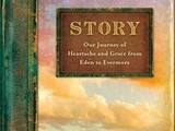 Book review:  story:  our journey of heartache and grace from eden to evermore by steven james