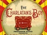 Book review:  the charlatan's boy by jonathan rogers