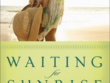 Saturday book review:  waiting for sunrise by eva marie everson