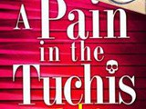#Spotlight & #Giveaway: a Pain in the Tuchis by Mark Reutlinger