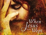 "The Thoene's ""When Jesus Wept"" iPad Giveaway and Facebook Party 4/23! #book review @litfuse"