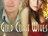 Thursday book review-  gold coast wives  by bernadette walsh