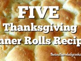 Five thanksgiving dinner rolls recipes